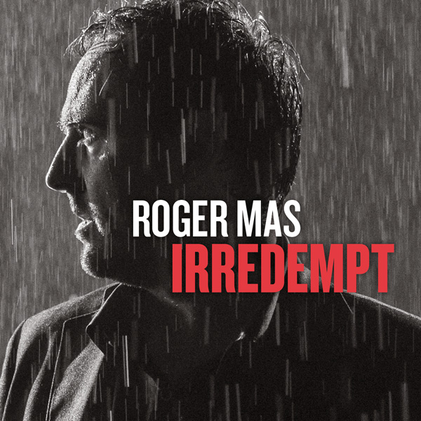 http://www.rogermas.cat/?audiotheme_record=irredempt
